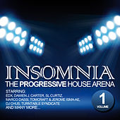 Insomnia - The Progressive House Arena Vol. 1 by Various Artists