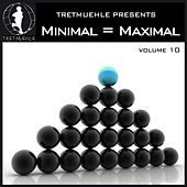 Minimal = Maximal Vol. 10 by Various Artists