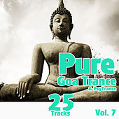Pure Goa Trance & Psytrance Vol. 7 by Various Artists