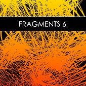 Fragments 6 (incl. DJ-Mix) by Various Artists