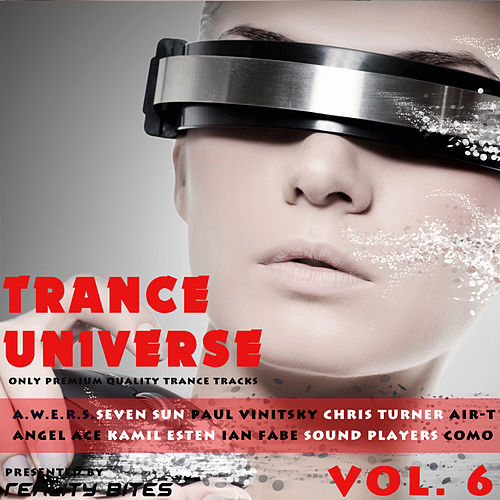 Trance Universe Vol. 6 - Only Premium Quality Trance Tracks by Various Artists
