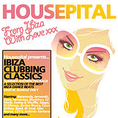 Ibiza Clubbing Classics Vol 1 by Various Artists