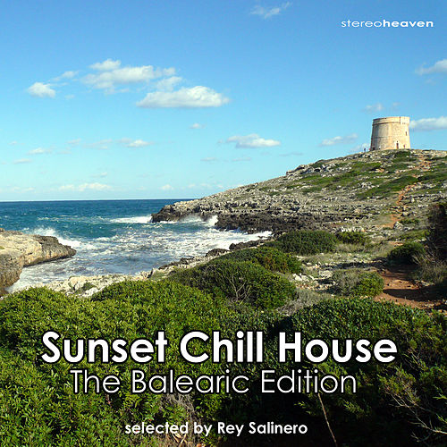 Ibiza Sunset Chill House - The Balearic Edition by Various Artists