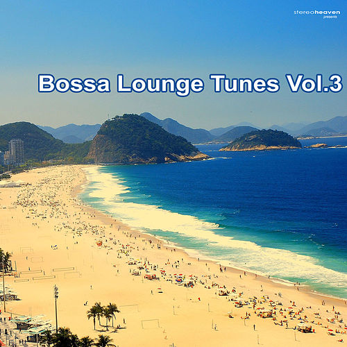 Bossa Lounge Tunes Vol.3 by Various Artists