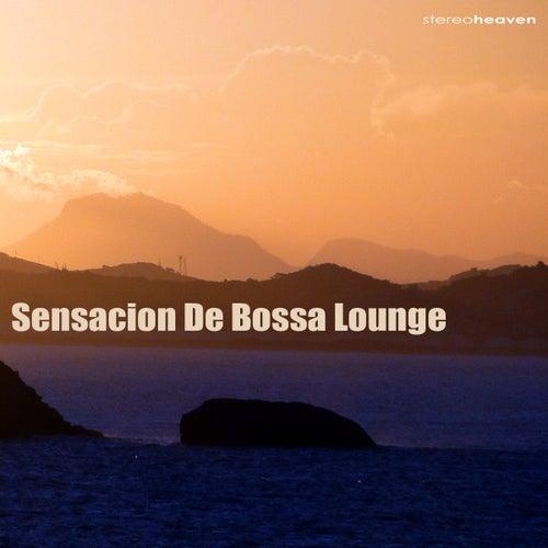 Sensacion De Bossa Lounge by Various Artists