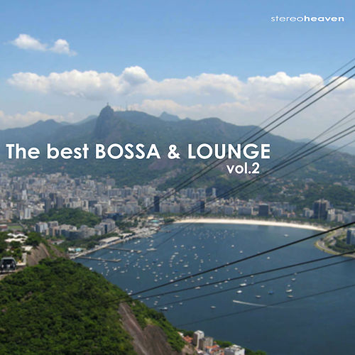 The Best Bossa & Lounge Vol.2 by Various Artists