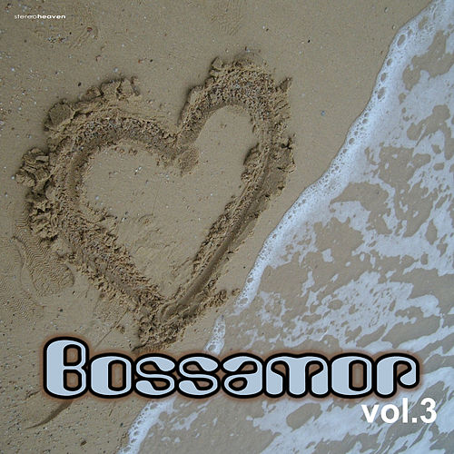Bossamor, Vol. 3 by Various Artists