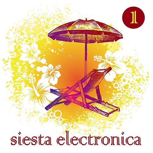 Siesta Electronica Vol. 1 by Various Artists