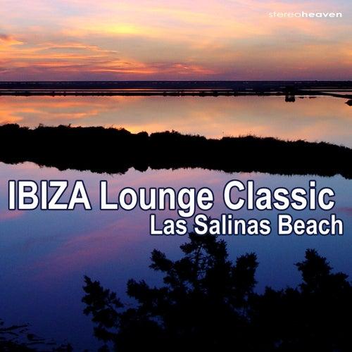 Ibiza Lounge Classic - Las Salinas Beach by Various Artists