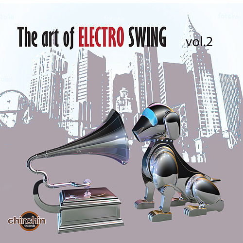 The Art of Electro Swing, Vol. 2 by Various Artists