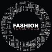 Fashion Tunes, Vol. 2 by Various Artists