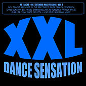 XXL Dance Sensation, Vol. 3 - 40 Tracks (Only Extended Maxi Versions) by Various Artists