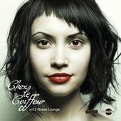 Chez Le Coiffeur, Vol. 2: Bossa Lounge by Various Artists