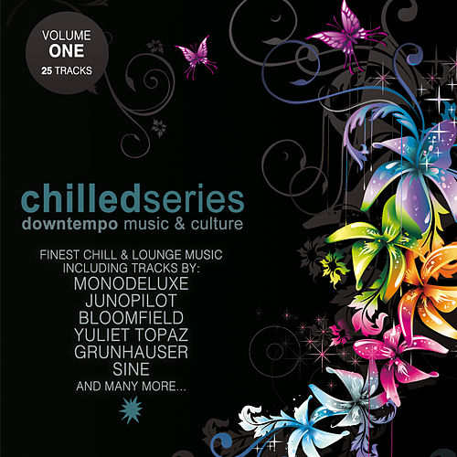 Chilled Series Vol. 1 - Downtempo Music & Culture by Various Artists