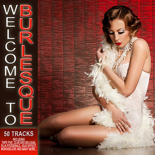 Welcome to Burlesque by Various Artists