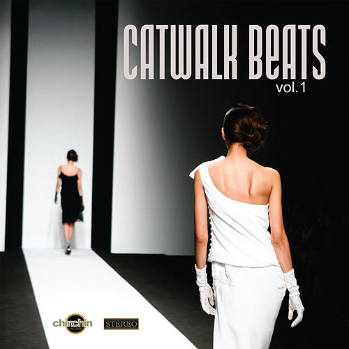 Catwalk Beats, Vol. 1 by Various Artists