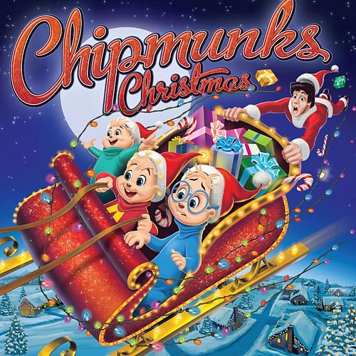 Chipmunks Christmas by Alvin and the Chipmunks