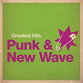 Greatest Hits: Punk & New Wave by Various Artists