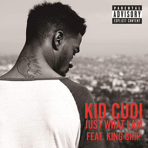 Just What I Am by Kid Cudi