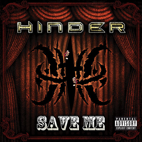 Save Me by Hinder
