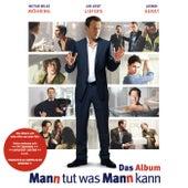 Mann tut was Mann kann (Das Album) von Various Artists