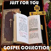 Just For You Gospel Collection by Various Artists