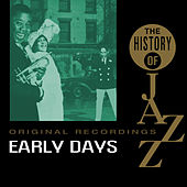 The History Of Jazz: The Early Years von Various Artists