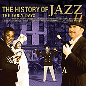 The History Of Jazz: The Early Days von Various Artists