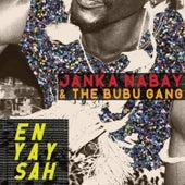 En Yay Sah by Janka Nabay