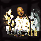 The Missing Link (2012 Remaster) by Fred Locks