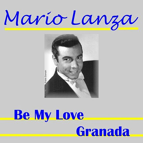 Be My Love by Mario Lanza