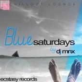 Blue Saturdays by DJ MNX