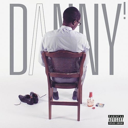 Evil - Single by Danny! (Hip-Hop)
