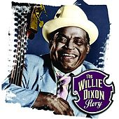 The Willie Dixon Story von Various Artists
