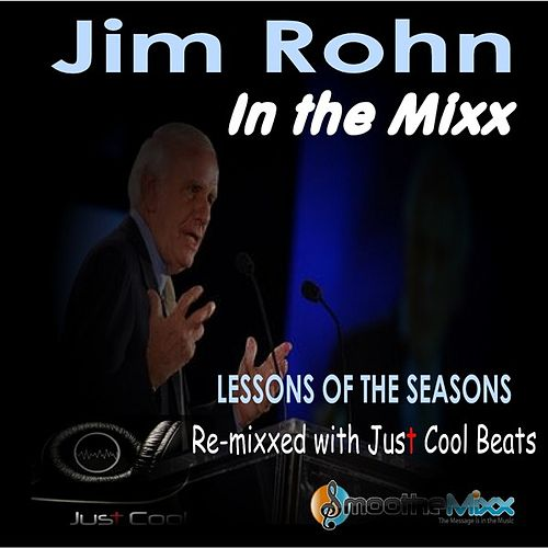 Jim Rohn's Lessons in the Mixx by Jim Rohn