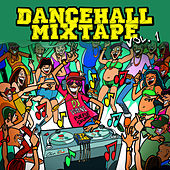 Dancehall Mix Tape Vol. 1: Mix by Dj Wayne by Various Artists