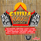 China Rave Riddim by Various Artists
