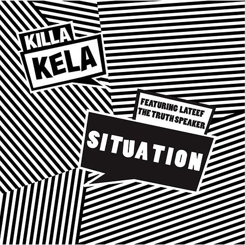Situation by Killa Kela