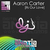 It's Our Love by Aaron Carter