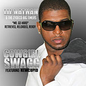 Cowgirl Swagg - Single by Lil Nathan And The Zydeco Big Timers