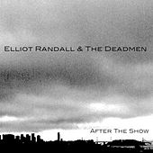 After the Show - Single by Elliot Randall