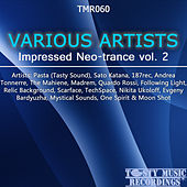 Impressed Neo-Trance Vol. 2 by Various Artists