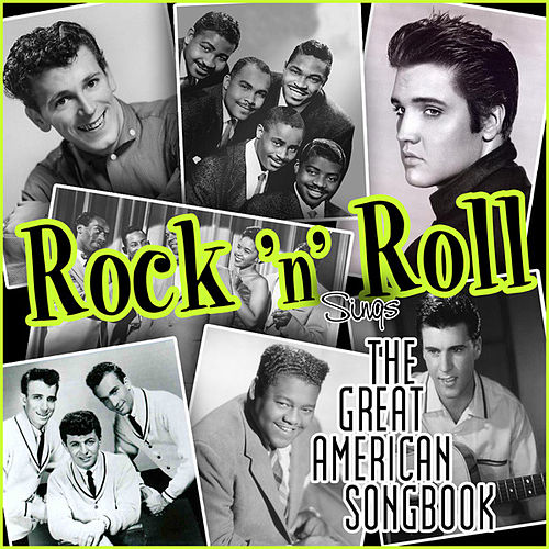 Rock'n'Roll Sings the Great American Songbook by Various Artists
