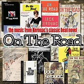 The Music from Kerouac's Classic Beat Novel 'On the Road' by Various Artists