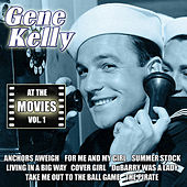 At the Movies, Vol. 1 by Gene Kelly