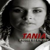 Encore et Encore by Tania