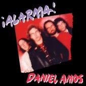 ¡Alarma! by Daniel Amos