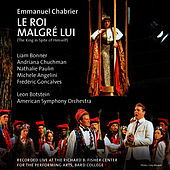 Chabrier: Le Roi Malgré Lui by American Symphony Orchestra