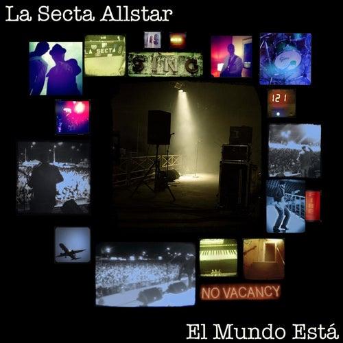 El Mundo Esta by La Secta AllStar