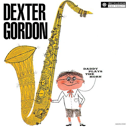 Daddy Plays the Horn by Dexter Gordon (1)